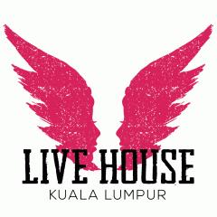 Live House Kuala Lumpur