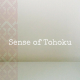 Sense of Tohoku