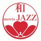 [和 meets JAZZ] Tokyo-Manila Jazz & Arts Festival